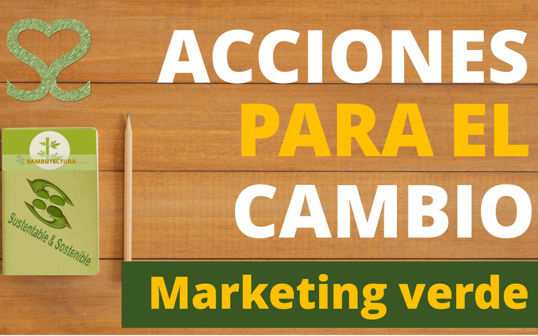 Marketing verde. Tu decides