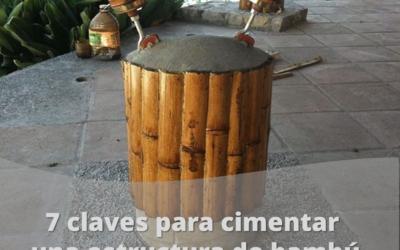 Cimentaciones para el bambú