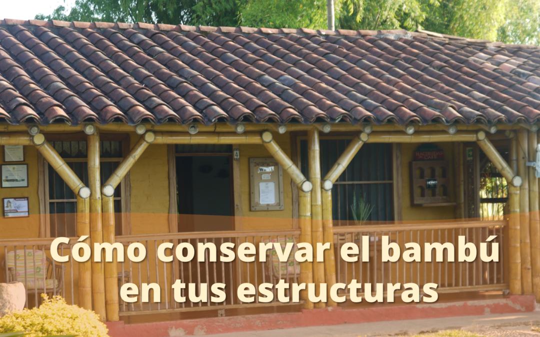 mantenimiento estructuras de bambú